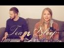 Natalie Matt Lungley - Ever (Foreign Flag) || Team Sleep Cover (Deftones)