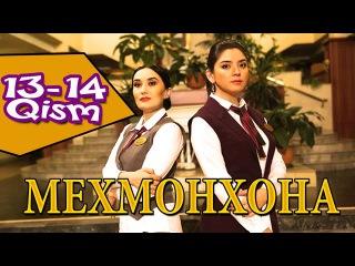 Мехмонхона / Mehmonxona 13 - 14-Qismi (Yangi o'zbek seriali 2015) onlayn tomosha