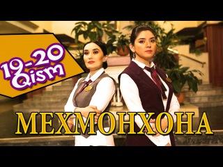 Мехмонхона / Mehmonxona 19 - 20 Qismi (Yangi o'zbek seriali 2015) onlayn tomosha