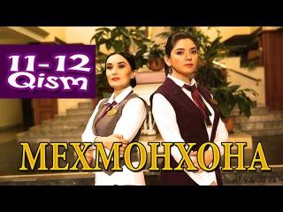 Мехмонхона / Mehmonxona 11 - 12-Qismi (Yangi o'zbek seriali 2015) onlayn tomosha