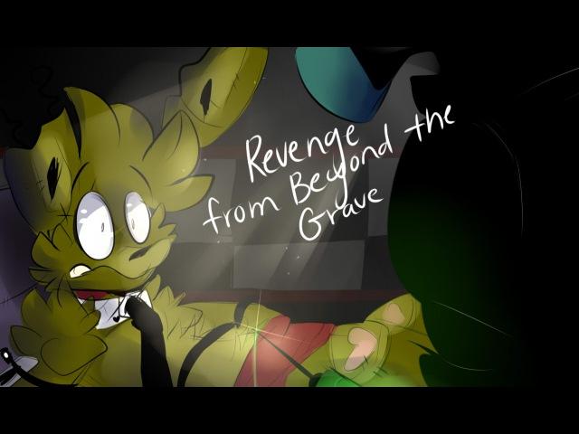 【Revenge from Beyond the Grave】 [FNAF]