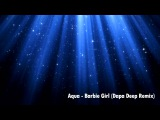 Dapa Deep vs. Aqua - barbie girl (Dapa Deep Radio Mashup)