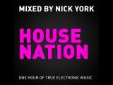 NICK YORK - HOUSE NATION # 008