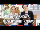 10 TV Shows Every Brit Knows - Anglophenia Ep 10