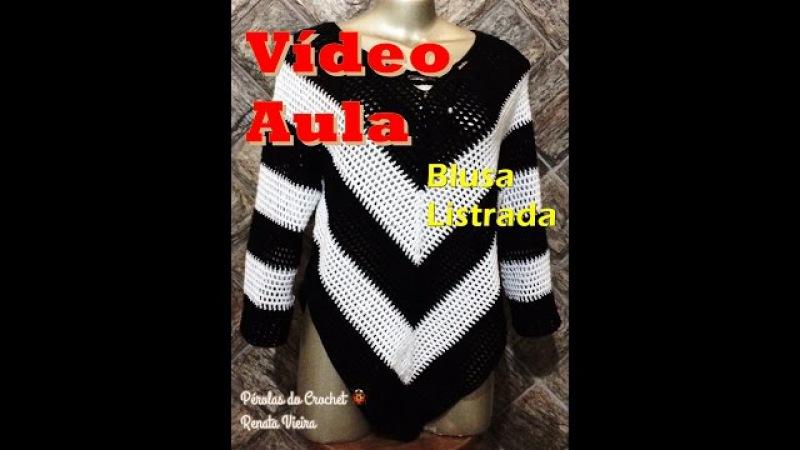Blusa em Crochet - TAM ÚNICO - M - PARTE 1 Renata Vieira