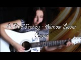 A Fine Frenzy - Almost lover (Cover)
