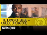 Tom Clancy's Rainbow Six Siege Official - The Laws of Siege – Unique Operators [US]