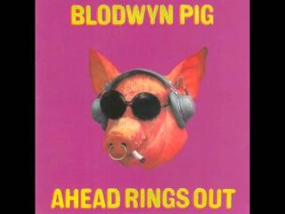Blodwyn Pig - 1969 - Ahead Rings Out [Full Album] HQ