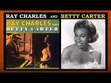 Ray Charles And Betty Carter - Just You, Just Me