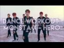 Dance Workout MONSTA X _ Hero 히어로