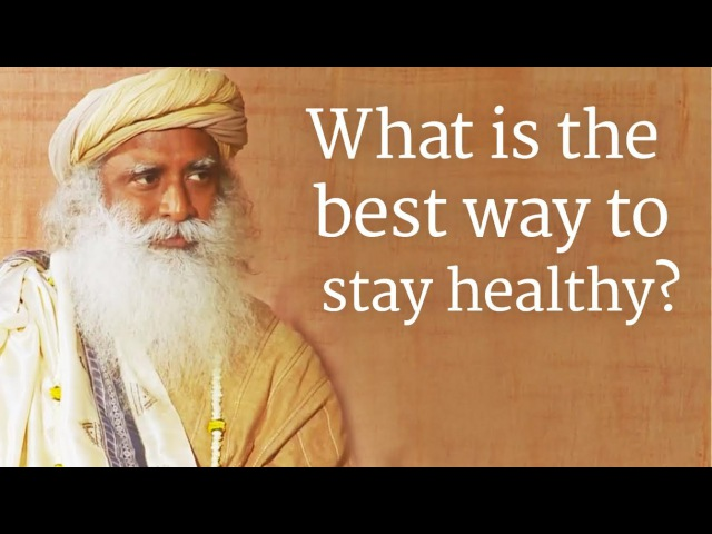 What is the best way to stay healthy - PC Reddy in conversation with Sadhguru,
