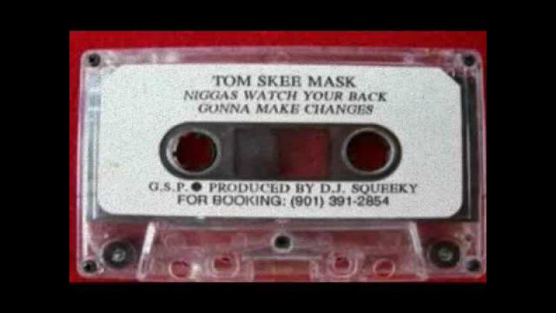 Tom Skee Mask - Niggas Watch Your Back (1994)