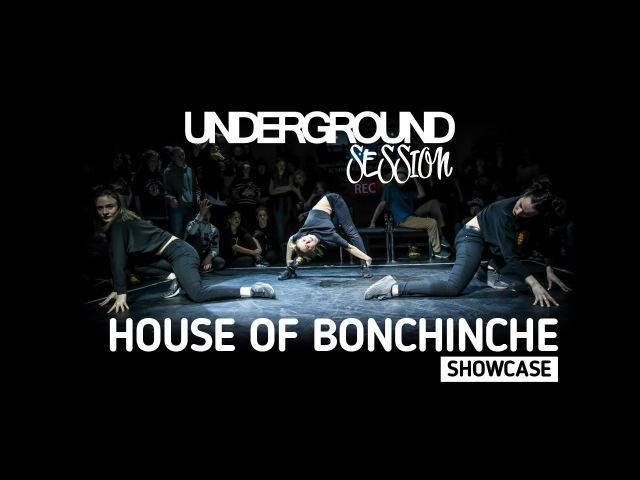 House of Bonchinche • Guest Showcase • Underground Session vol.5