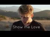 Sam Feldt - Show me love (Sean Killeen cover)