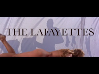 The Lafayettes - Life's Too Short (Video)