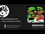 Prince Fatty ft Hollie Cook - For me you are (Mungo's Hi Fi remix)