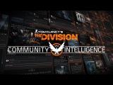 Tom Clancy's The Division - Трейлер Разведки Сообщества [RU]