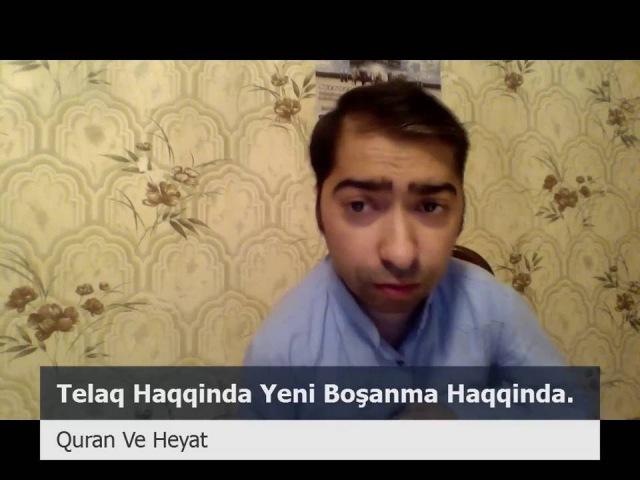 Talaq Haqinda Yeni Boşanma (Boşanma Barede)