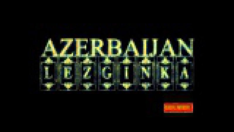 Kavkaz Azerbaijan Music Lezginka - Лезгинка 2015