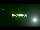 Wowwa's intro_fixed