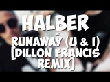 [HalBer]; Сережа Халус и Влад Беренич - Runaway (U & I)