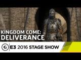 Геймплей Kingdom Come: Deliverance с комментариями - E3 2016
