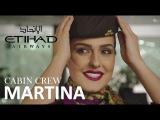 Martina, Etihad Cabin Crew