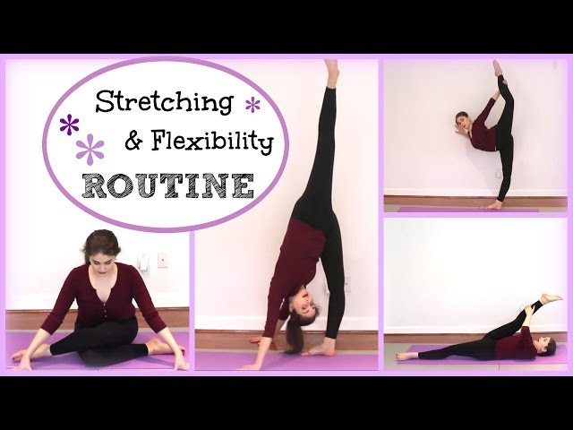 Stretching Flexibility Routine | Kathryn Morgan