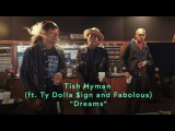 Tish Hyman feat. Ty Dolla $ign and Fabolous - Dreams