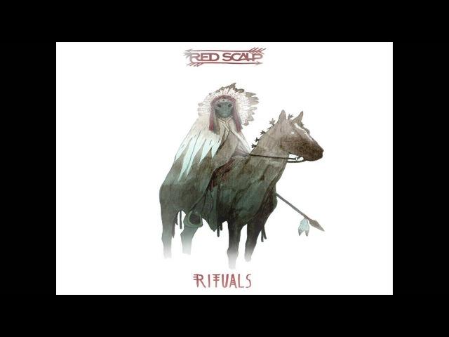 Red Scalp - Rituals (2016) (New Full Album)