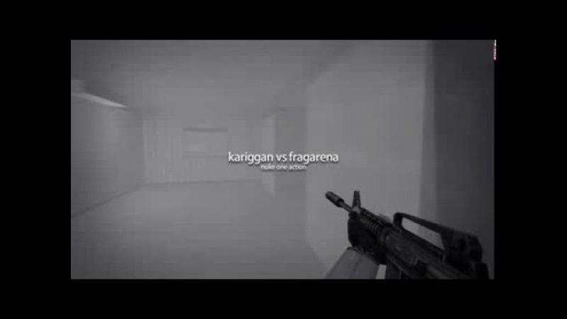 Kariggan vs fragarena [1.6]