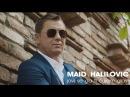Maid Halilović Javi se da ti čujem glas