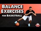 Single Leg Balance Exercises for Basketball
