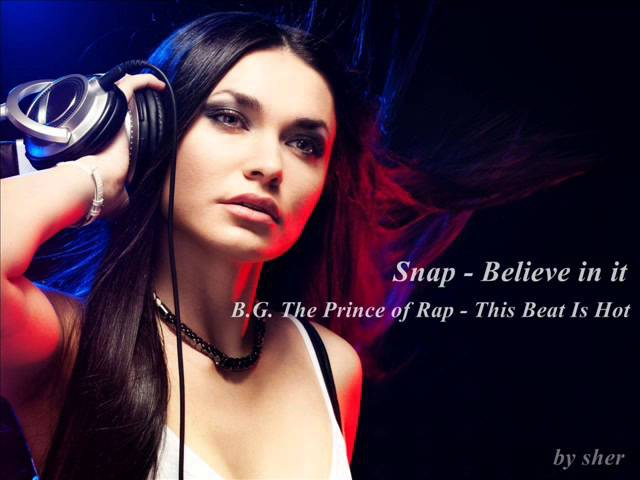 Snap - Believe in it B.G. prince of rap - This beat is hot ( Remix)