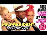 Mr. PRESIDENT - THE GREATEST HITS (Full album)