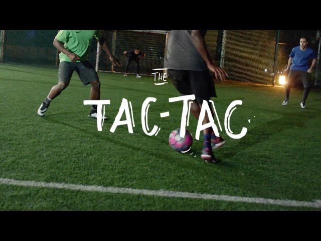 Nike FootballX Skills: The Tac-Tac