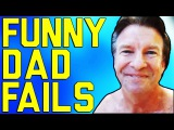 Fathers Day Fails ||