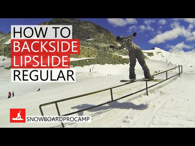 How to Backside Lipslide - Snowboarding Tricks Regular
