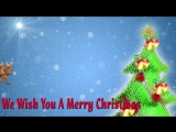 We Wish You A Merry Christmas - Christmas Carols - Popular Christmas Songs For Children