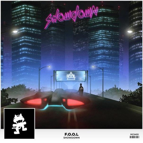 F.O.O.L - Showdown (Original Mix)