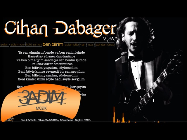 Cihan Dabager - Ben Bilirim ( Official Lyric Video )