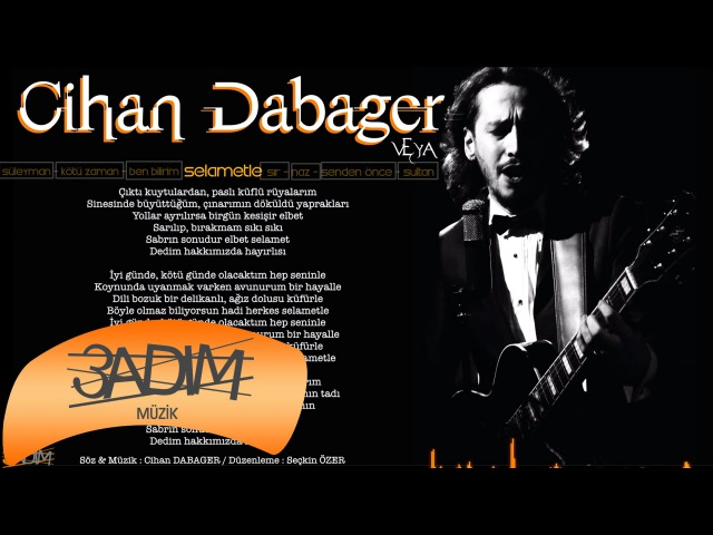 Cihan Dabager - Selametle ( Official Lyric Video )