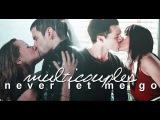 Multicouples  Never let me go