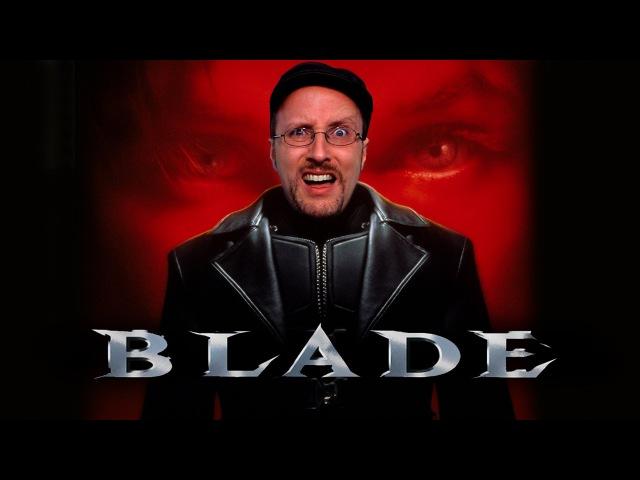 Блейд (Ностальгирующий Критик)