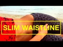 How To Slim Your Waist and Achieve a Long Lasting Tanned Skin