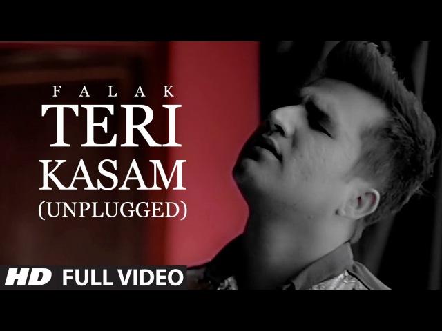 Falak Shabir - Teri Kasam (Unplugged) - Official Music Video