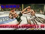 UFC HIGHTLIGHTS & KNOKOUTS # 60 Bellator MMA 2016 САМЫЕ ЖЕСТОКИЕ НОКАУТЫ,  подборка нокаут вайнов