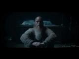 «Викинги / Vikings» - озвученный трейлер ко 2-ой половине 4 сезона.
