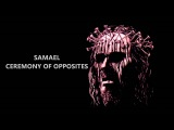 Samael - Ceremony of opposites FULL ALBUM