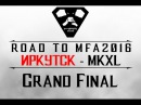 [Road to MFA16 - Irkutsk] MKXL - Grand Final: WindMan (Kitana) vs Горчичка (Kotal Kahn, D'Vorah)